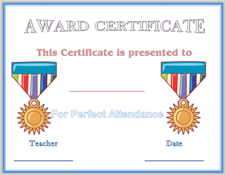 perfect attendance award certificate template. Black Bedroom Furniture Sets. Home Design Ideas